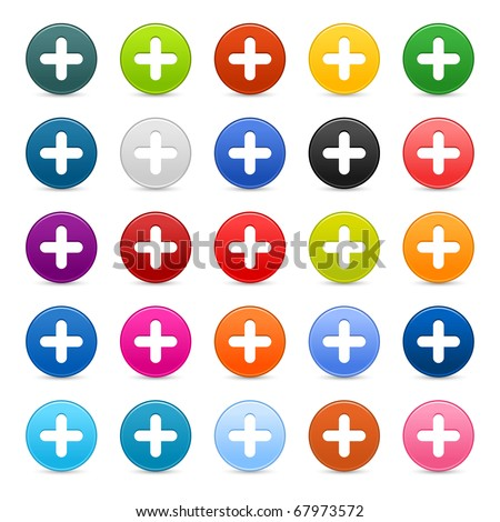 25 satined web 2.0 button with plus sign. Colorful round shapes with shadow on white background - stock vector