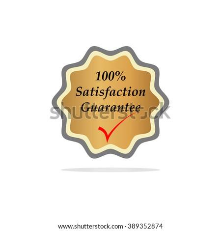100% satisfaction guaranteed golden badge vector - stock vector