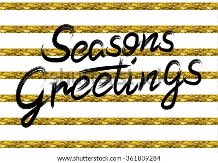 """Season's greetings"" hand lettering. Stripped background. VECTOR. Black letters - stock vector"