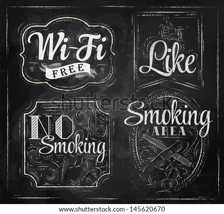 Set signs Wi fi free, smoking area, no smoking, like, stylized drawing with chalk on a blackboard vector - stock vector