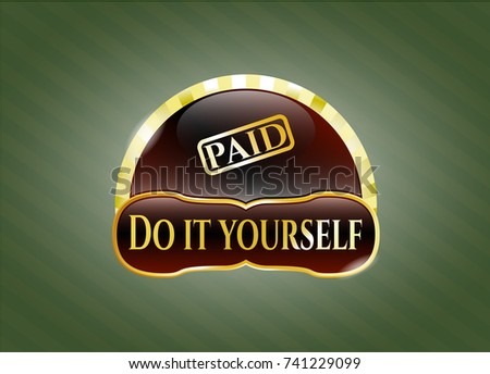 Shiny badge paid icon do yourself stock vector 741229099 shutterstock shiny badge with paid icon and do it yourself text inside solutioingenieria Image collections