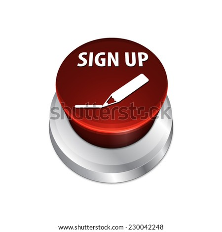 Sign up - 3d button with text and pencil icon - stock vector