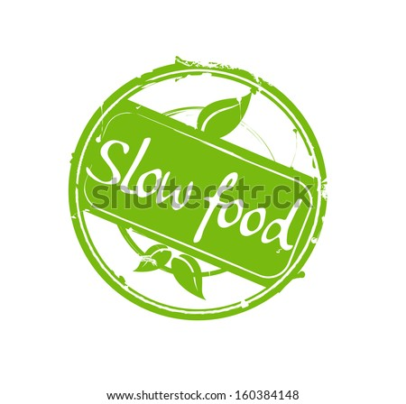 """""""Slow food"""" green round rubber stamp vector - stock vector"""