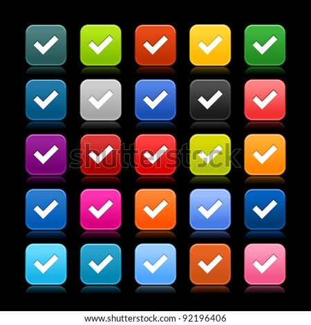 25 smooth satined web 2.0 button with check mark sign. Colored rounded square shapes with reflection on black background. This vector illustration saved in 8 eps - stock vector