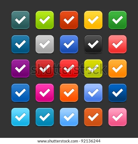 25 smooth satined web 2.0 button with check mark sign. Colored rounded square shapes with black shadow on gray background. This vector illustration saved in 8 eps - stock vector