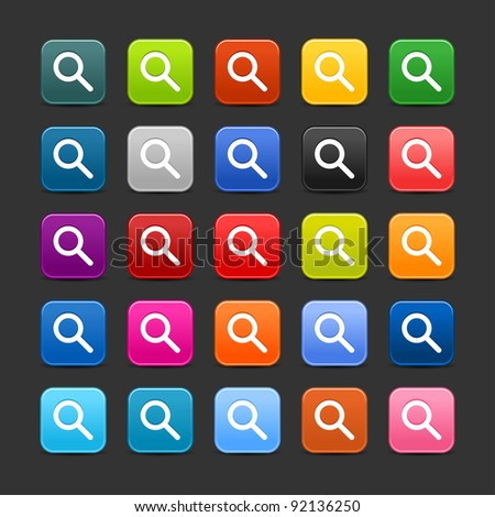 25 smooth satined web 2.0 button with magnifying glass sign. Colored rounded square shapes with black shadow on gray background. This vector illustration saved in 8 eps - stock vector