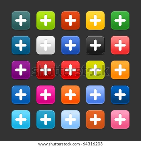 25 smooth satined web 2.0 button with plus sign. Colorful rounded square shapes with shadow on gray background - stock vector