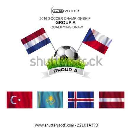 2016 SOCCER CHAMPIONSHIP GROUP A QUALIFYING STAGE - stock vector