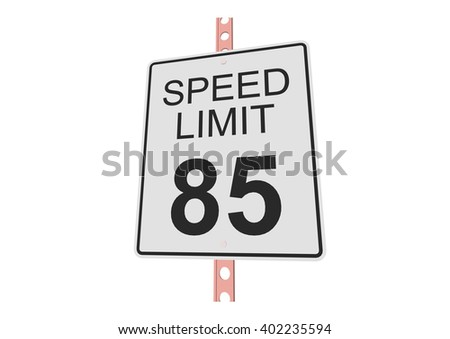 """""""Speed limit 85"""" - 3d illustration of roadsign isolated on white background - stock vector"""
