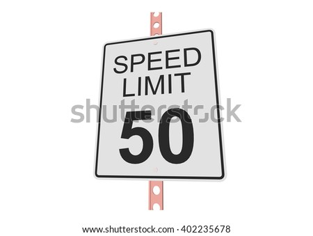 """""""Speed limit 50"""" - 3d illustration of roadsign isolated on white background - stock vector"""