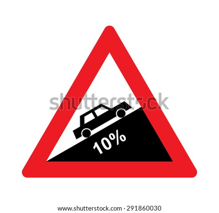 Steep ascent warning traffic signs. - stock vector