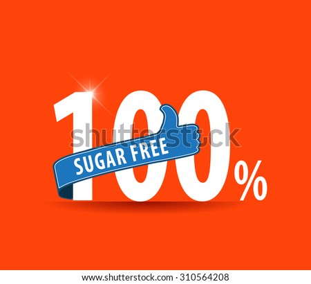 100% sugar free text written in flat colors typography with thumbs up - vector eps10 - stock vector