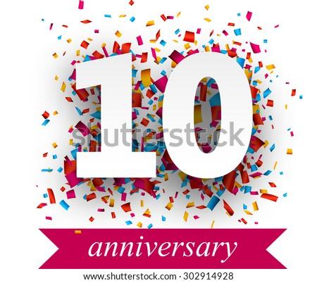 Ten paper sign over confetti. Vector holiday anniversary illustration.  - stock vector