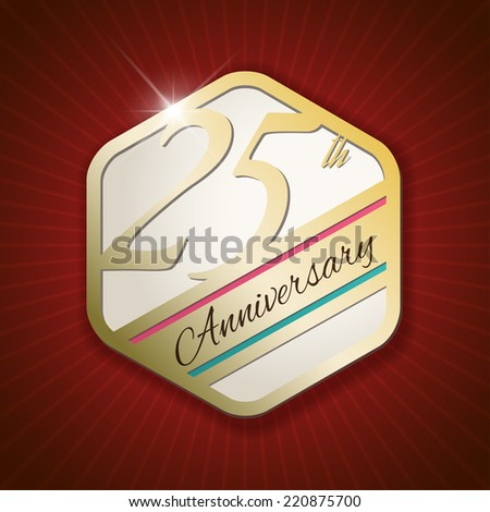 25th Anniversary - Classy and Modern golden emblem / Seal / Badge - vector illustration on read rays background - stock vector