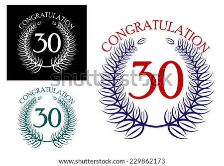 30 th Anniversary congratulation wreaths with the number enclosed in a circular laurel wreath with the text Congratulations above, vector illustration