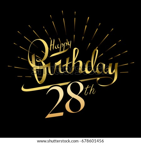 28th happy birthday logo beautiful greeting stock vector 678601456 28th happy birthday logo beautiful greeting card poster with calligraphy word gold fireworks hand bookmarktalkfo Gallery