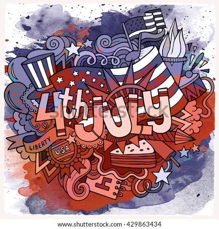 4th July Independence Day hand lettering and doodles elements background. Vector watercolor illustration - stock vector