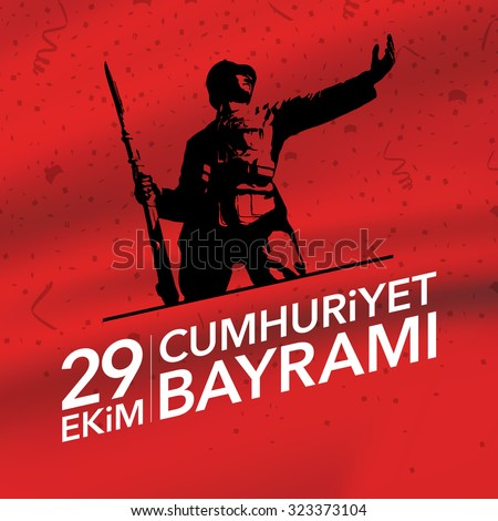 29th October National Republic Day of Turkey, Celebration Graphic Design (Turkish: 29 Ekim Cumhuriyet Bayram?)