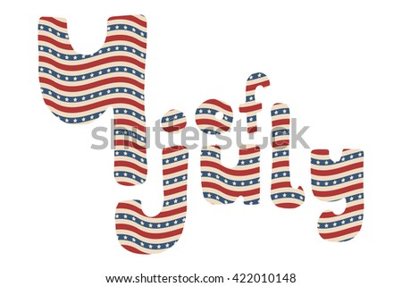 4th of July. Vector American Independence Day hand drawn lettering with wavy stars and stripes pattern, isolated over white background.