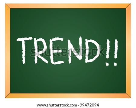"""""""trend"""" word written on chalkboard - stock vector"""