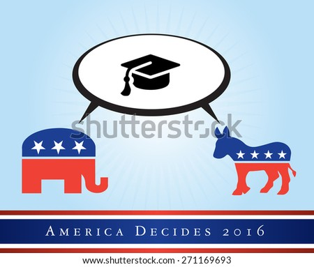 2016 USA presidential election poster or sticker, with emphasis in the education. Vector file available.