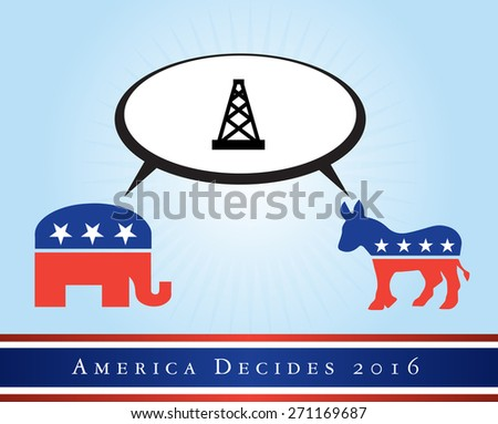 2016 USA presidential election poster or sticker, with emphasis in the gas and power. Vector file available. .