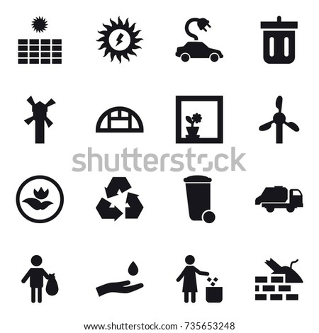16 vector icon set : sun power, electric car, bin, windmill, greenhouse, flower in window, ecology, recycling, trash bin, trash truck, trash, hand and drop, garbage bin, construct garbage