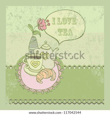 Vector illustration. I love tea. Invitation - stock vector