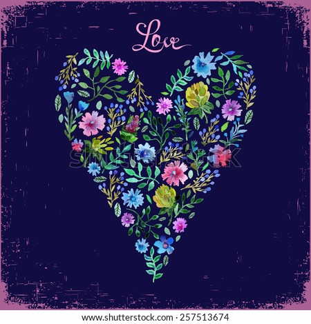 Vector illustration of watercolor floral heart and text love. Colorful floral heart on dark backdrop. Love or spring card. Spring or summer design for invitation and greeting cards. Easy for edit. - stock vector