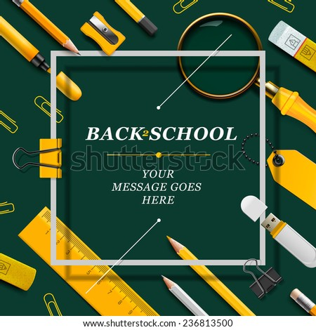 Welcome Back to school template with schools supplies, green and yellow colors, vector illustration.  - stock vector