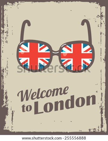 welcome to London poster with sunglasses - stock vector