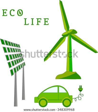 Windmill, solar battery, electric car - eco life vector - stock vector