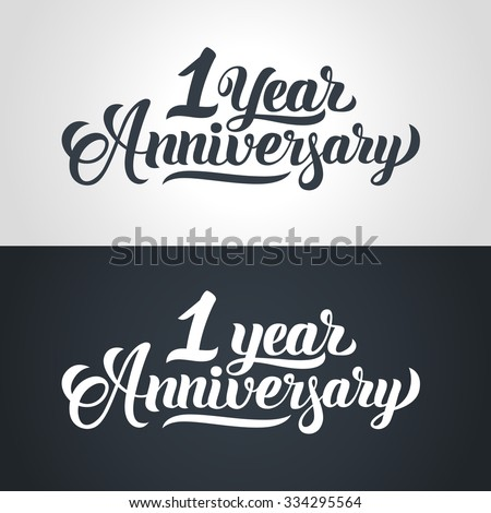 1 Year Anniversary hand lettering. Handmade calligraphy vector illustration - stock vector