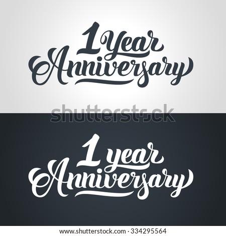 1 Year Anniversary hand lettering. Handmade calligraphy vector illustration - stock vector