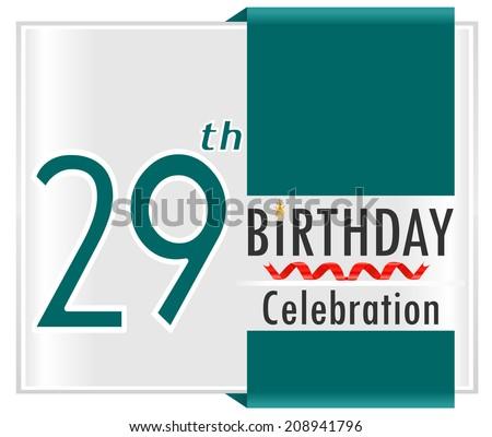 29 Year Birthday 29th Birthday Celebration Stock Vector 208941796