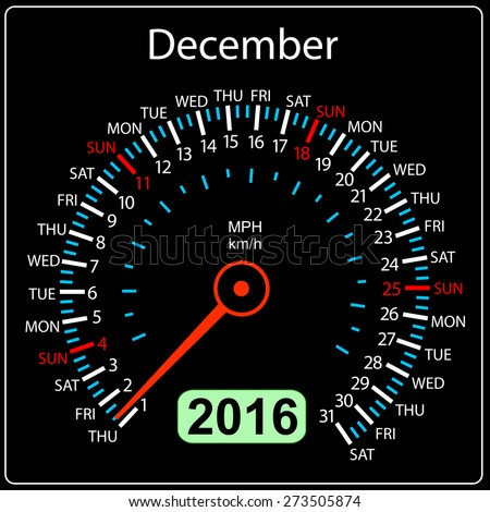 2016 year calendar speedometer car. December. Vector illustration. - stock vector