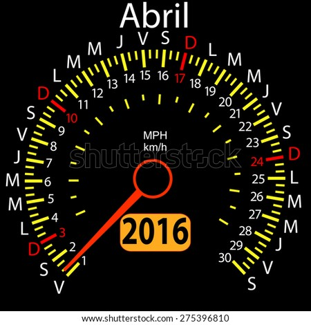 2016 year calendar speedometer car in Spanish, April. Vector illustration. - stock vector