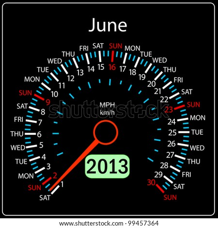 2013 year calendar speedometer car in vector. June. - stock vector
