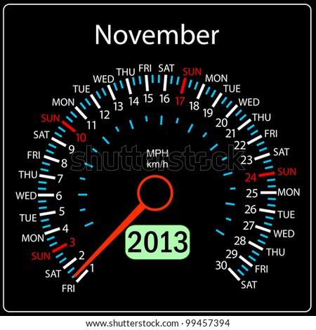 2013 year calendar speedometer car in vector. November. - stock vector