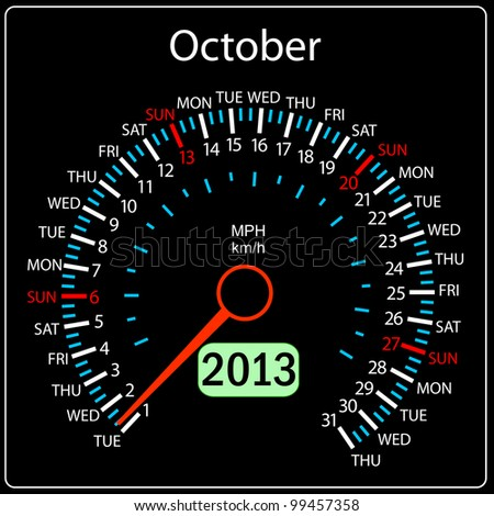 2013 year calendar speedometer car in vector. October. - stock vector