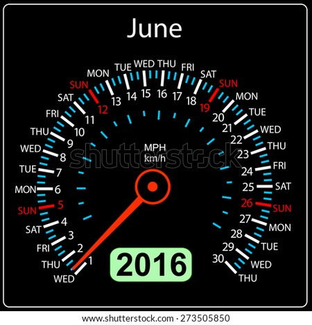 2016 year calendar speedometer car. June. Vector illustration. - stock vector