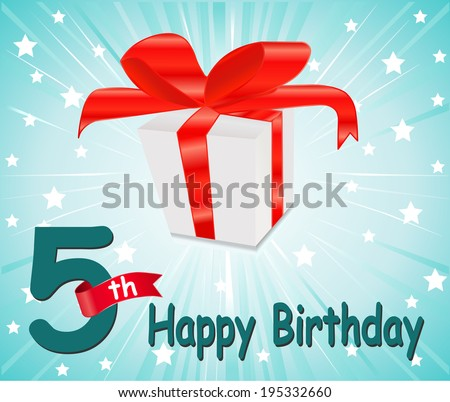 5 year Happy Birthday Card with gift and colorful background in vector EPS10 - stock vector