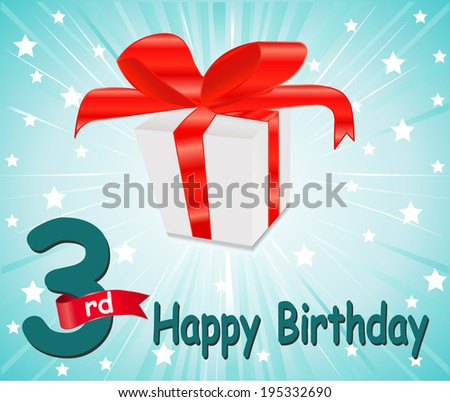 3 year Happy Birthday Card with gift and colorful background in vector EPS10 - stock vector