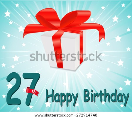 27 year Happy Birthday Card with gift and colorful background in vector EPS10 - stock vector