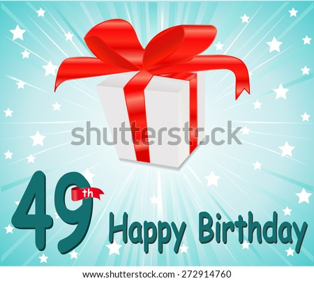 49 year Happy Birthday Card with gift and colorful background in vector EPS10 - stock vector