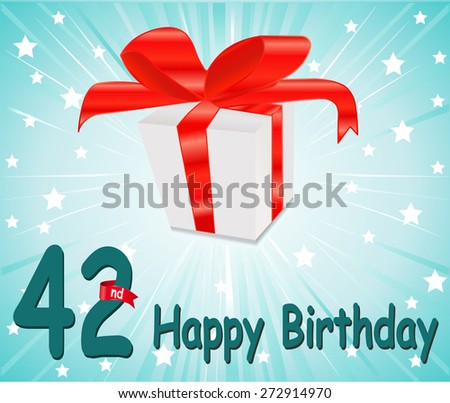 42 year Happy Birthday Card with gift and colorful background in vector EPS10 - stock vector