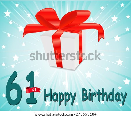 61 year Happy Birthday Card with gift and colorful background in vector EPS10 - stock vector
