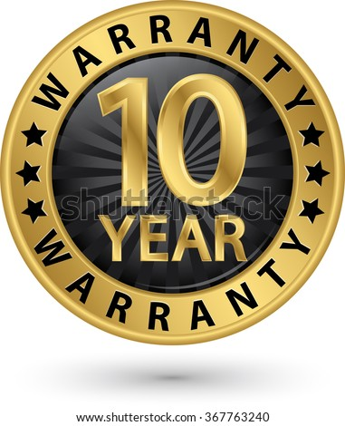 10 year warranty golden label, vector illustration - stock vector