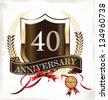 40 years anniversary golden label - stock vector