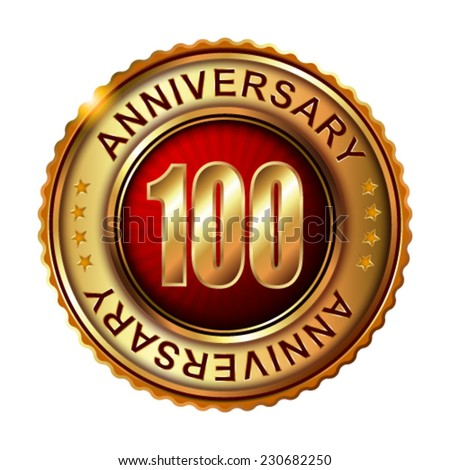 100 years anniversary golden label. Vector illustration.